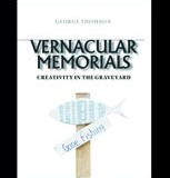 Vernacular Memorials-Creativity in the graveyard